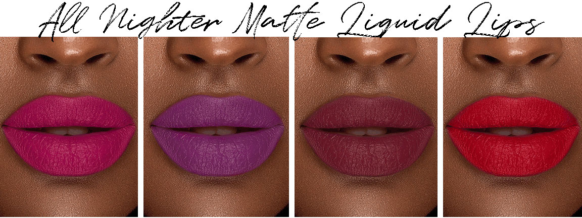 All Nighter Matte Liquid Lips